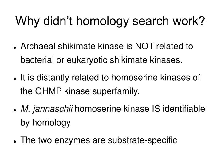 Why didn't homology search work?