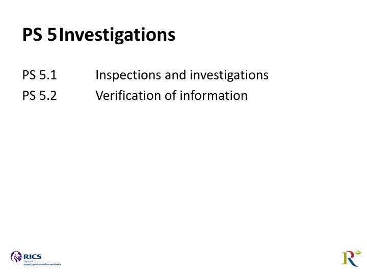 PS 5Investigations
