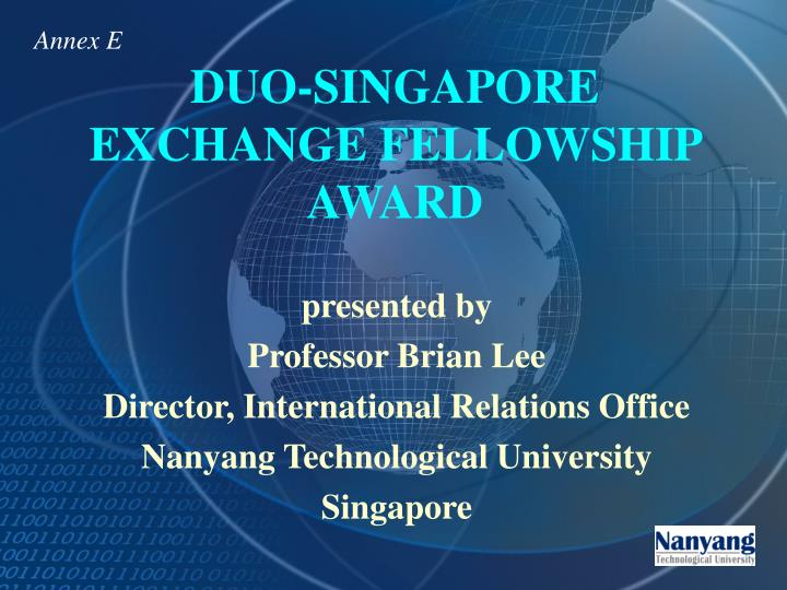 Duo singapore exchange fellowship award