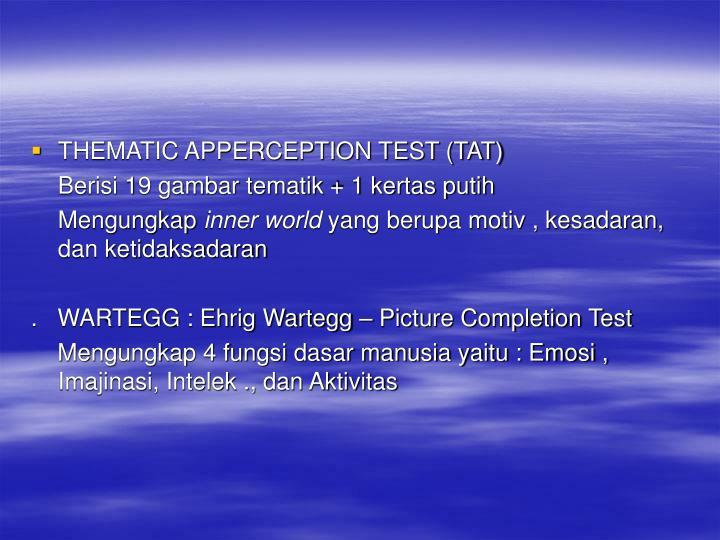THEMATIC APPERCEPTION TEST (TAT)