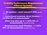 turbidity performance requirements filtered systems