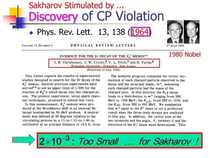 Sakharov Stimulated by ...
