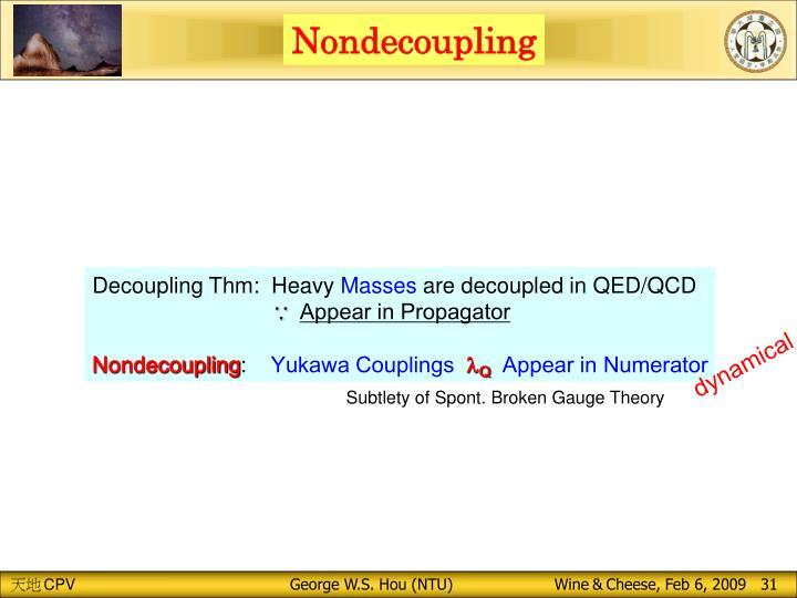Nondecoupling