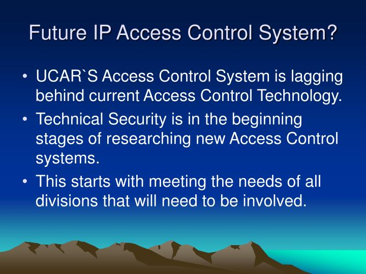 Future IP Access Control System?