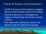 future ip access control system