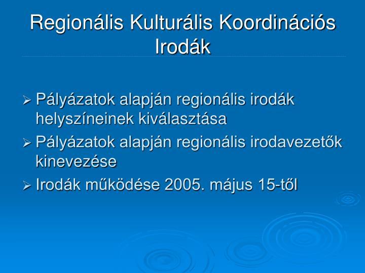 Regionális Kulturális Koordinációs Irodák