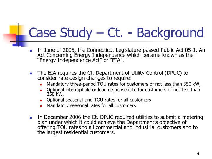 Case Study – Ct. - Background