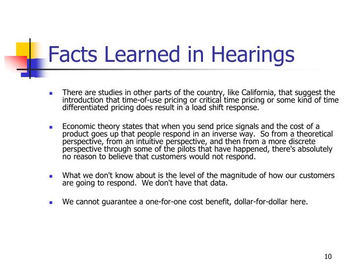 Facts Learned in Hearings