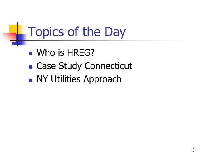 Topics of the Day