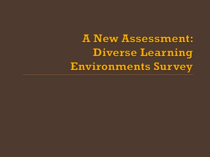 A New Assessment: