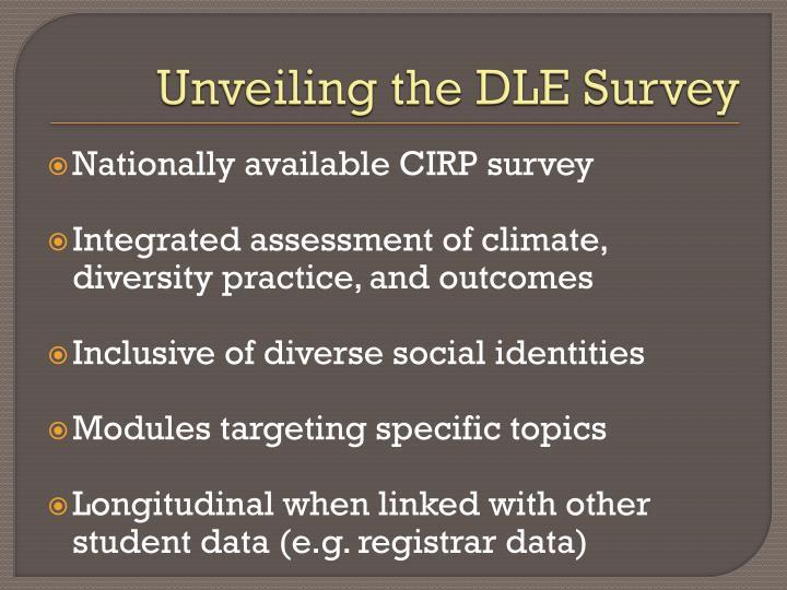 Unveiling the DLE Survey