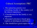 cultural assumptions prc