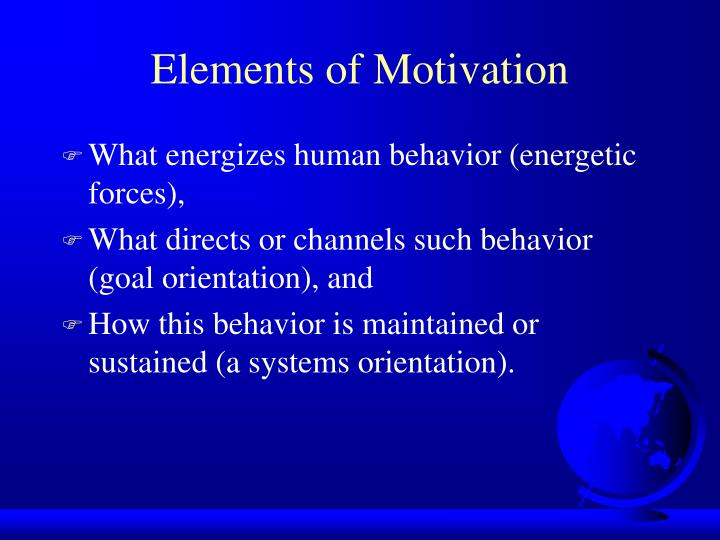 Elements of Motivation
