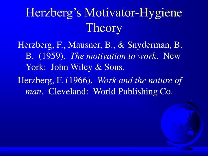 Herzberg's Motivator-Hygiene Theory
