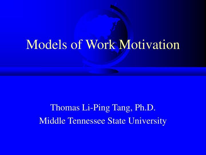 Models of Work Motivation