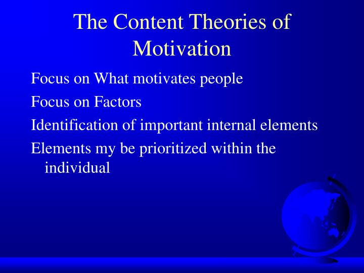 The Content Theories of