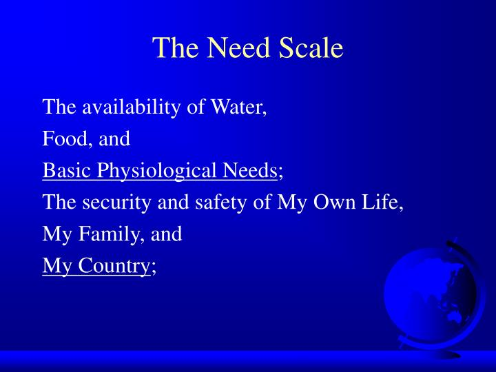 The Need Scale