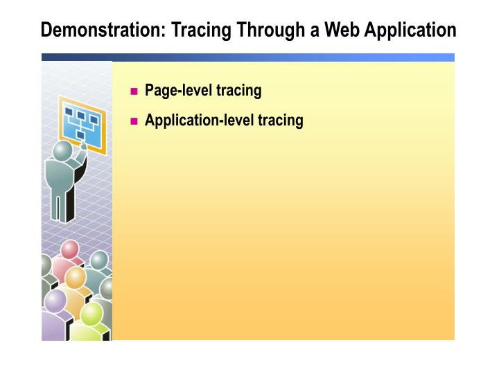 Demonstration: Tracing Through a Web Application