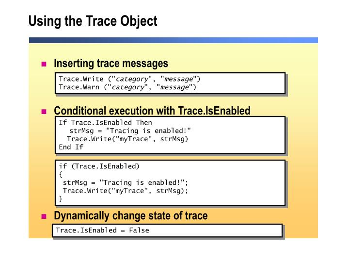 Using the Trace Object