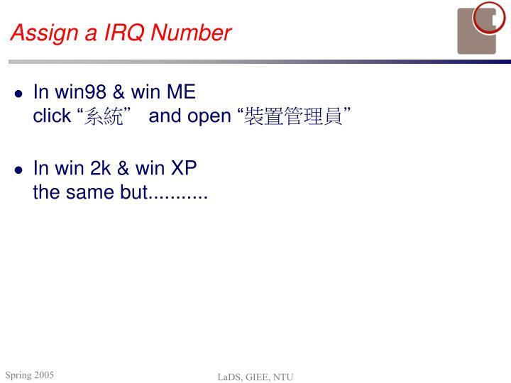 Assign a IRQ Number