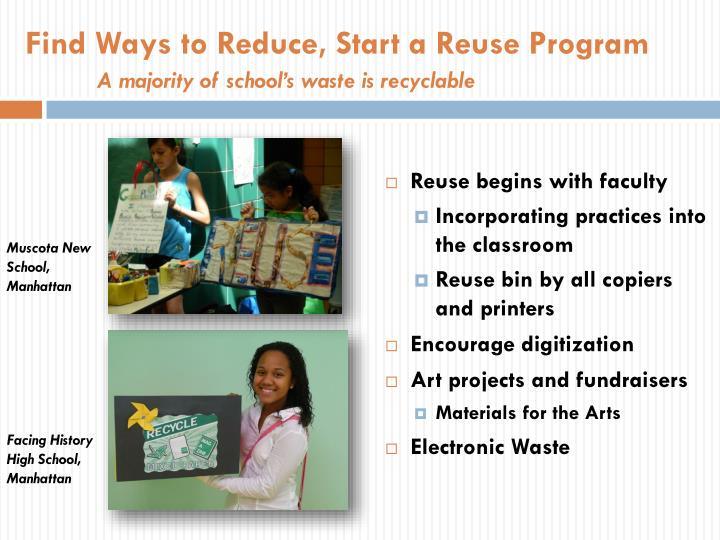 Find Ways to Reduce, Start a Reuse Program