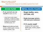 what to recycle keep these two streams of recyclables separate from trash