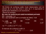 interpreta o do risco relativo oddsratio em perinatologia teste de hip teses16