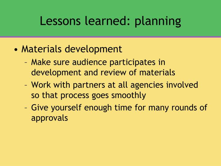 Lessons learned: planning
