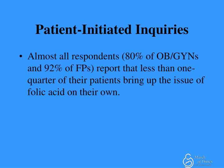 Patient-Initiated Inquiries