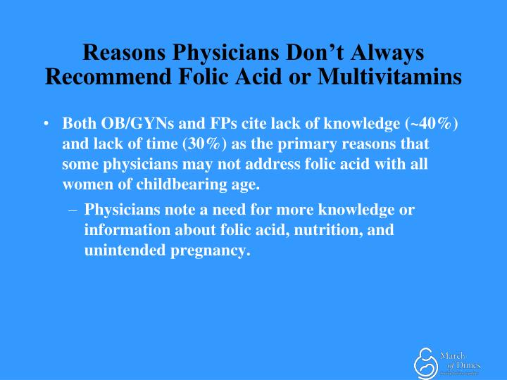 Reasons Physicians Don't Always Recommend Folic Acid or Multivitamins
