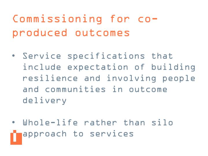Commissioning for co-produced outcomes