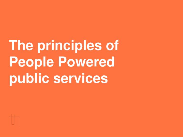 The principles of people powered public services