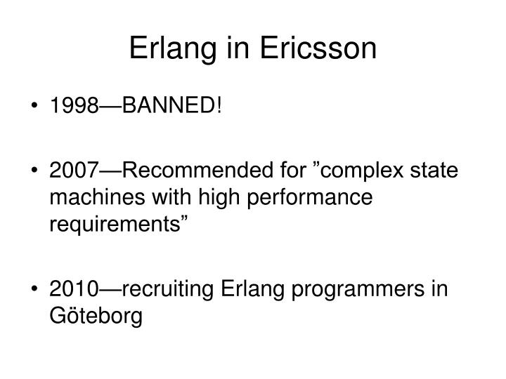 Erlang in Ericsson