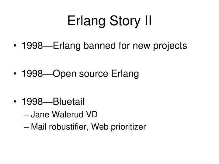 Erlang Story II
