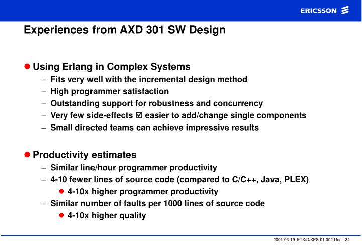 Experiences from AXD 301 SW Design