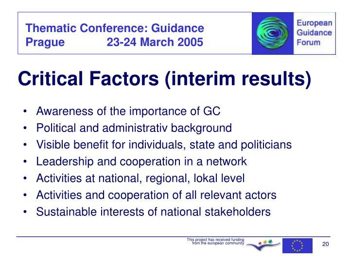 Critical Factors (interim results)