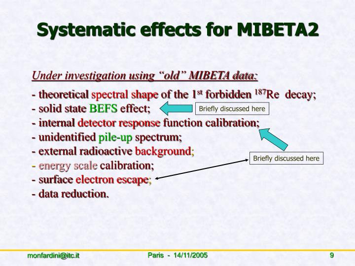 Systematic effects for MIBETA2