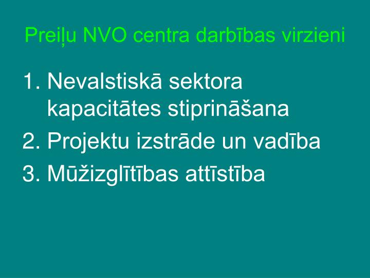 Preiļu NVO centra darbības virzieni