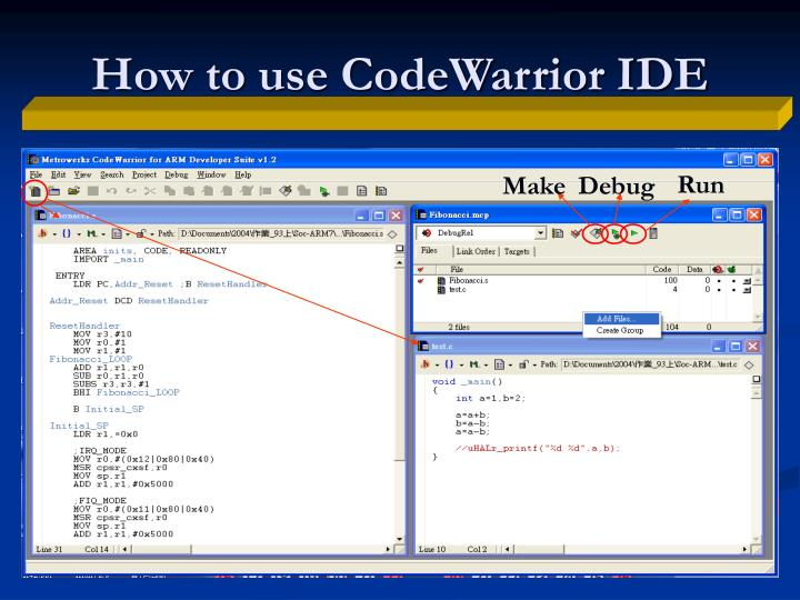 How to use CodeWarrior IDE