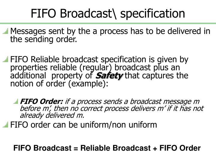 FIFO Broadcast\ specification