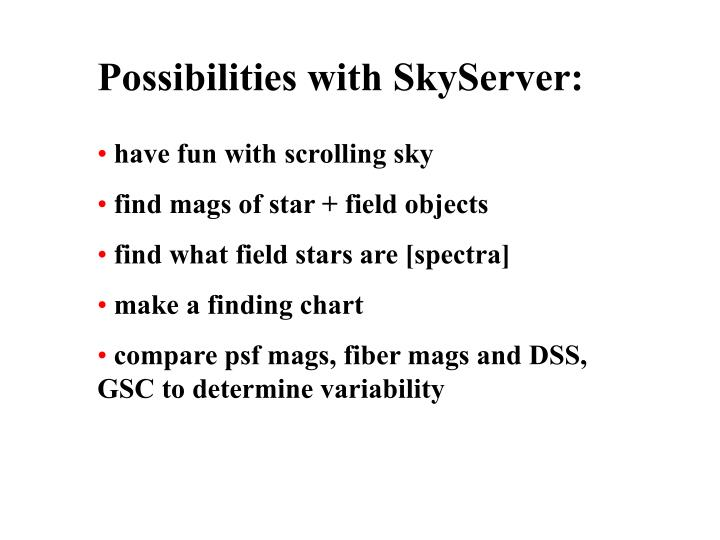 Possibilities with SkyServer: