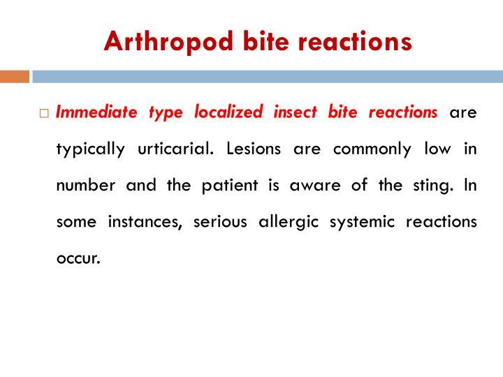 Arthropod bite reactions