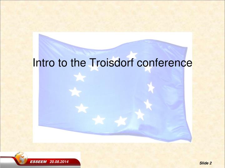 Intro to the troisdorf conference