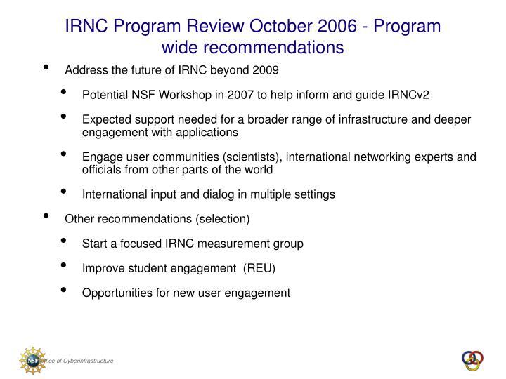 Address the future of IRNC beyond 2009