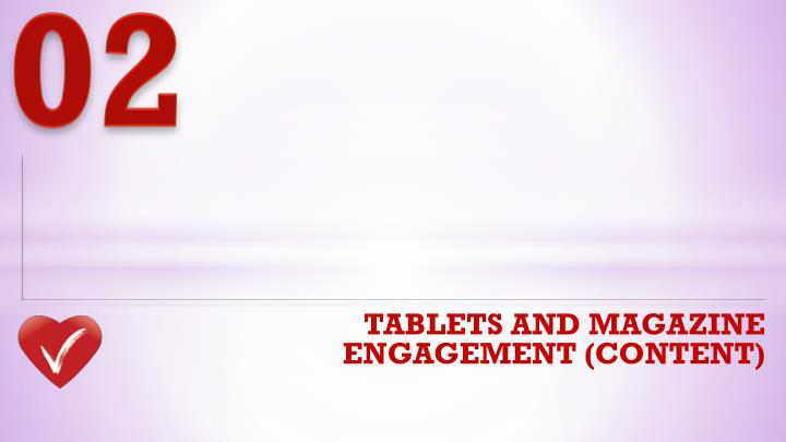 Tablets and magazine engagement content