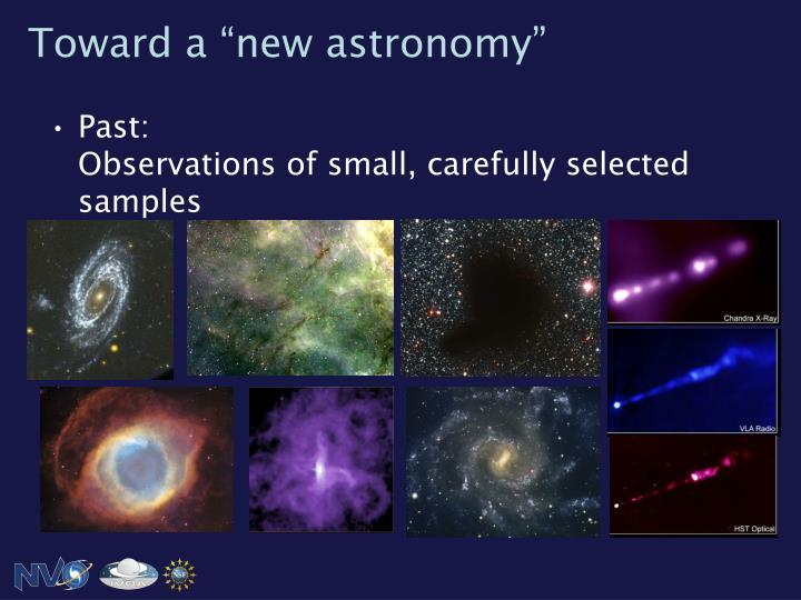"""Toward a """"new astronomy"""""""