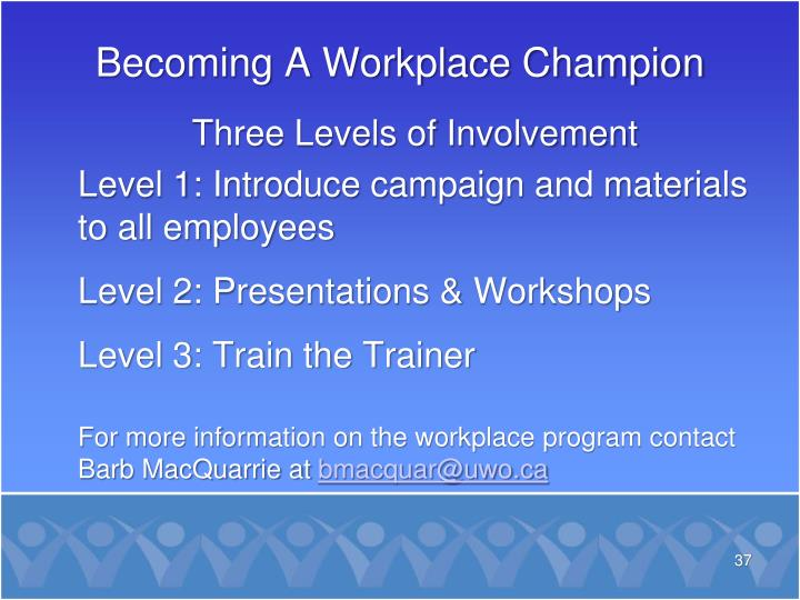 Becoming A Workplace Champion