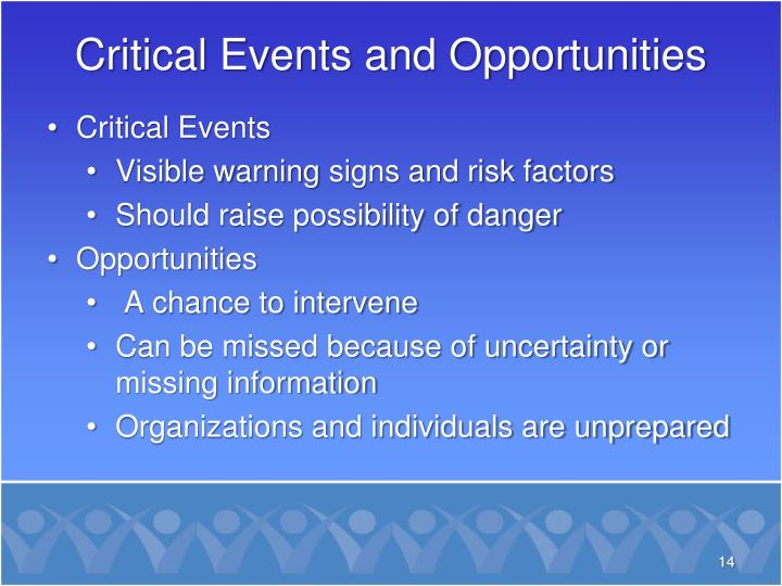 Critical Events and Opportunities