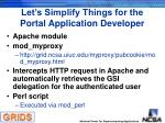 let s simplify things for the portal application developer