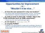 opportunities for improvement or wouldn t it be nice